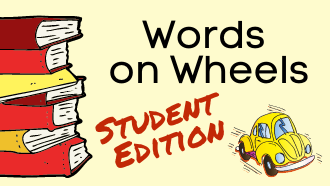 Words on Wheels Student Edition